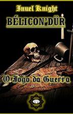 BÉLICON'DUR Jogo de Guerra by InuelKnight