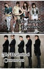 The Gangster Princesses meets The Heartthrobs Cassanovas (On Going) by anghelicamasangkay