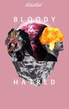 Bloody Hatred by Tiestco