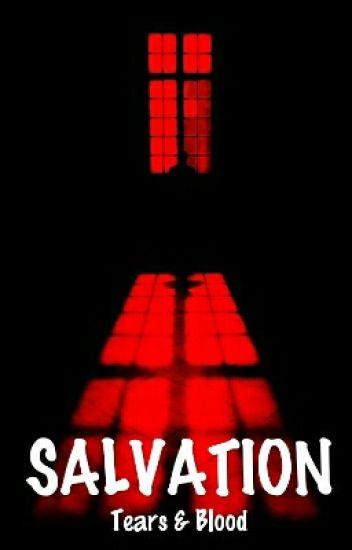 SALVATION - TEARS & BLOODS