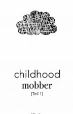 Childhood Mobber by Mira1y