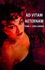 Ad vitam aeternam : L'invasion [en pause] by Failariel_Luinwe