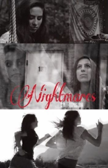 Nightmares (Sequel to Leave Me to Dream)