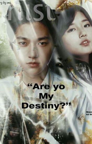 Are You My Destiny ?