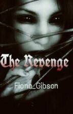 The Revenge by Fiona_Gibson