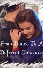 From Dance To A Different Dimension (The next step/jiley fanfiction) ~Book 1~ by TheNextStepJiley