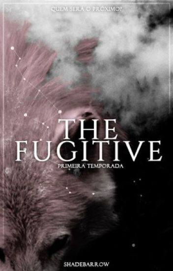 The Fugitive ➳ TWolf