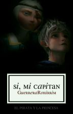 Si, Mi Capitán by Xx_5secondsOfMe_xX