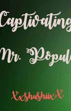 Captivating Mr. Popular(CS#1) by cutie_shushii