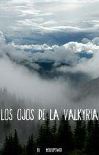Los Ojos De La Valkirya by Mouyopower
