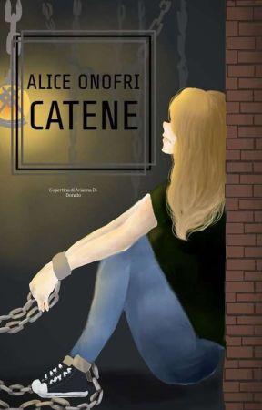 Catene by AliceOnofri
