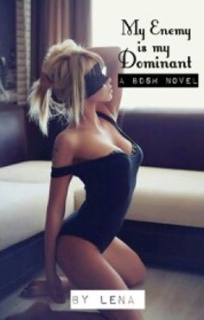 My Enemy Is My Dominant (BDSM) [Editing] by CarnalDesire