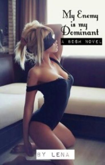 My Enemy Is My Dominant (BDSM)