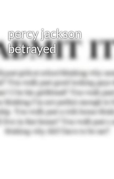 percy jackson betrayed