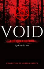 Void (A Short Horror Story) by aphrodosum