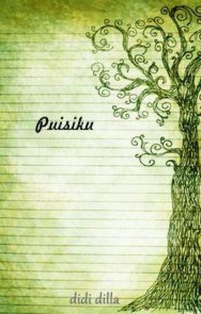 Puisiku Kumpulan Puisi Mimpi Dan Hidup Wattpad