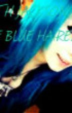 Faith Jackson, the blue haired girl. --on hold-- by usernameisntfound