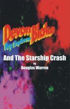 Devon Blake and the Starship Crash by DougWarren