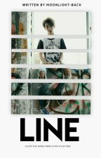 LINE.  [ON EDITING] by moonlight-back