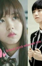 School 2016 Who Are You ? by cha_ocha13