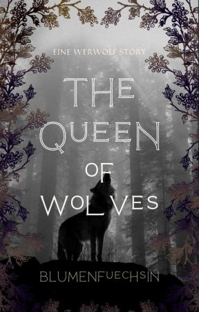 The Queen of Wolves  by jelisaweta27
