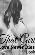 That Girl: Book TWO ♒ by amourroyale