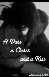 A Dare  a Closet and a Kiss by oliviamarie08