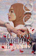 Hello ! Mr Husband #Justwriteit ✔️ by Erniemnr_