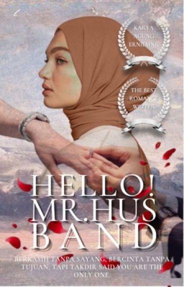 Hello ! Mr Husband #Justwriteit ✔️