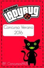 Miraculous Ladybug Concurso Verano 2016 by ConcursosMLB