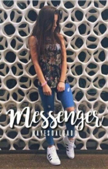 Messenger || Blake G