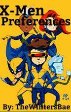 X-Men Preferences by TheWintersBae