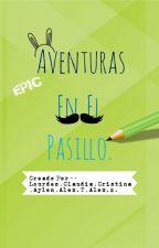 Aventuras En El Pasillo. by LourdesBCYT