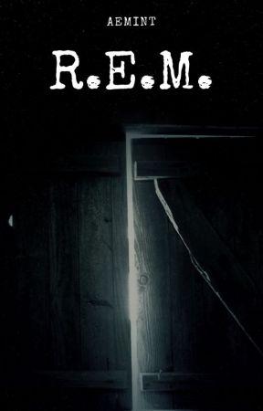 R. E. M. by AEMint