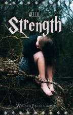 Accio Strength {Book IV - SLOW UPDATES} by Non_Deficientes