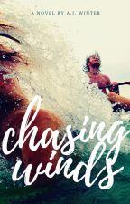 Chasing Winds by amandaJtommo