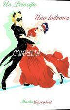 Un principe, Una ladrona [COMPLETA] by MashaDCPC
