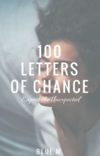 100 Letters of Chance by colorfulbirdie