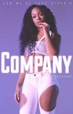 Company by tinashesjoyride