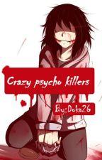 Crazy Phycho Killers by Doka26