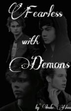 Fearless With Demons [5sos Fanfiction - Michael Clifford; au ]  by CreativeFantasyFreak