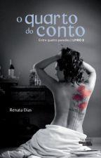 O quarto do conto by RenataDiasOficial