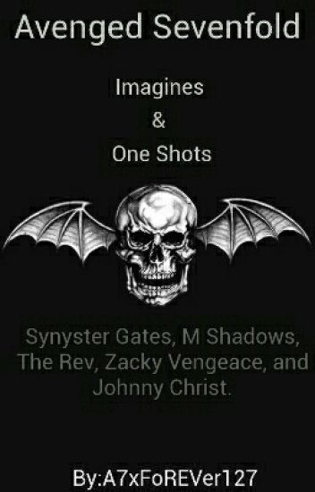 Avenged Sevenfold Imagines And One Shots [Requests Open]
