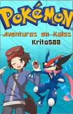 Pokemon Aventuras En Kalos [PNobel] by Kirito589