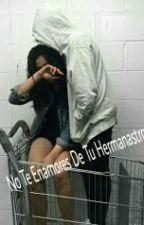 No Te Enamores De Tu Hermanastro.  by LeslieMorales649