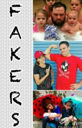 Fakers - A Shaytards Fanfic by liveloveshaytards