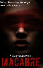 Macabre → n.h by DanielHa11iwe11