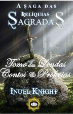 LENDAS & PROFECIAS by InuelKnight