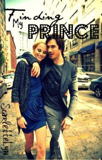 Finding my Prince... Uh, is that supposed to be him? (Vampire diaries)