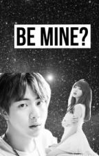 Be Mine? by Min_Minah